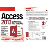 Manuales Access 2013 Completos + Bonos Proyectos Con Access