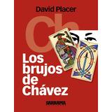 Libro En Pdf Los Brujos De Chavez