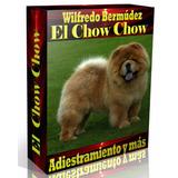 Libro Electrónico El Chow Chow  Adiestramiento Y Más