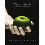 Libros De Stepheni Meyer  (creadora De Crepúsculo) En Pdf