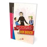 Las Cosas De Don Bosco