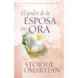 El Poder De La Esposa Que Hora (ebook)