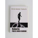 Libro Roberto Por El Buen Camino