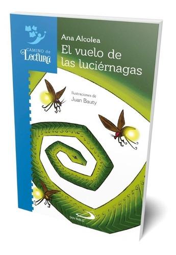 El Vuelo De Las Luciernagas