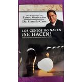 Libro Los Genios No Nacen ¡se Hacen! Dr Camilo Cruz