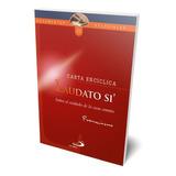 Carta Encíclica - Laudato Si
