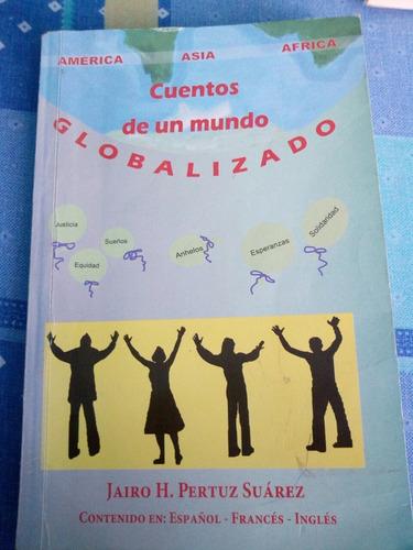 Cuento De Un Mundo Globalizado