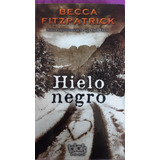 Libro Hielo Negro De Becca Fitzpatrick