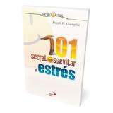 101 Secretos Para Evitar Estrés