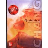 3 Libros De Quimica Raymong Chang 7ma, 10ma Y 11va Edicion