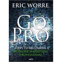 Go Pro. Libro Digital Para Profesionales Del Mercadeo En Red